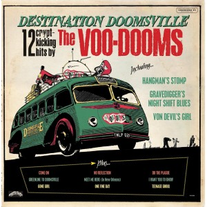 VOO-VOOMS, THE - Destination Doomsville LP
