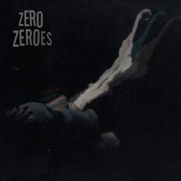ZERO ZEROES - s/t LP (Blue Vinyl)