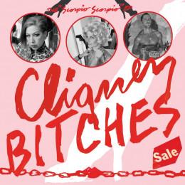 CLIQUEY BITCHES - Scorpio Scorpio LP