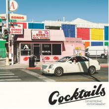 COCKTAILS - Catastrophic Entertainment LP