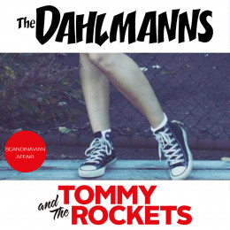 """DAHLMANNS, THE / TOMMY AND THE ROCKETS - split 7"""""""