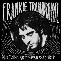 "FRANKIE TRAANDRUPPEL - No Longer There / Sad Trip 7"""