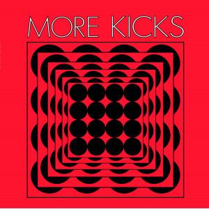 MORE KICKS - s/t LP