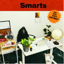 SMARTS - Who Needs Smarts, Anyway? LP