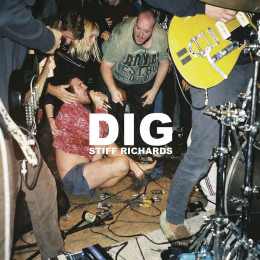 STIFF RICHARDS - DIG LP