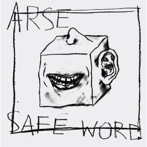 """ARSE - Safe Word 7"""""""