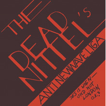 """DEAD NITTELS - Anti New Wave League 7"""""""