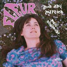 """FLEUR - Mon Ami... / Mais Vraiment 7"""""""