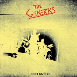 "GENERICS, THE - Cost Cutter 7"""