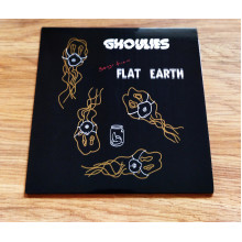 GHOULIES, THE - Flat Earth 7""