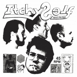 ITCHY SELF - Here's the Rub LP