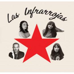 """LAS INFRARROJAS - EP 7"""""""