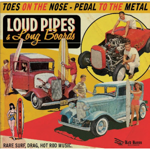 V/A - LOUD PIPES & LONG BOARDS LP