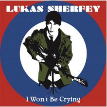 """SHERFEY, LUKAS - I Won't Be Crying 7"""""""