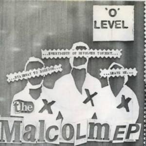 "O-LEVEL - The Malcolm EP 7"""