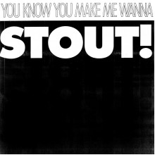 """PACIFICS, THE - You know you make me wanna STOUT! 7"""""""