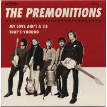 PREMONITIONS - My love ain´t a lie 7""