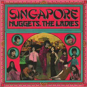 V/A - SINGAPORE NUGGETS, THE LADIES LP