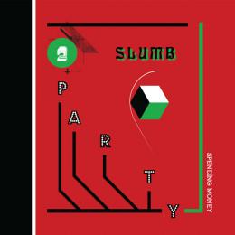 SLUMB PARTY - Spending Money LP