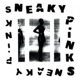 SNEAKY PINKS - s/t LP