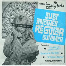 SPEEDWAYS, THE - Just another regular summer LP