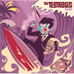 """TESTABLES, THE - Pulque 7"""""""