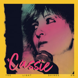 CASSIE - The Light Shines On LP
