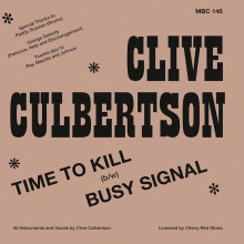 """CLIVE CULBERTSON - Time To Kill / Busy Signal 7"""""""