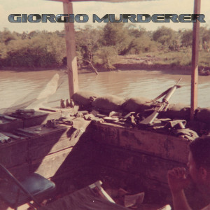 GIORGIO MURDERER - Holographic Vietnam War LP