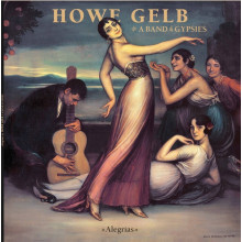 HOWE GELB & A BAND OF GYPSIES - Alegrias LP
