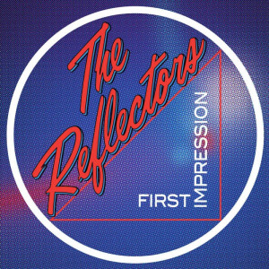 REFLECTORS, THE - First Impression LP