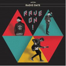 RADIO DAYS - Rave On! LP