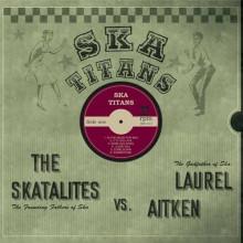 SKATALITES vs LAUREL AITKEL - Ska Titans LP