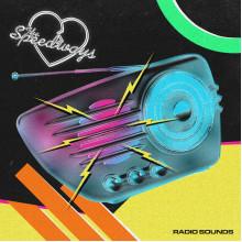 SPEEDWAYS, THE - Radio Sounds LP