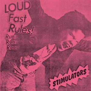 """STIMULATORS, THE - Loud Fast Rules! 7"""""""