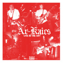 AR-KAICS, THE - Live in the shit LP