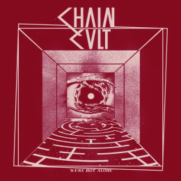 """CHAIN CULT - We're not alone 7"""""""