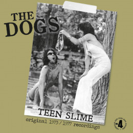 DOGS, THE - Teen Slime LP