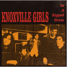 KNOXVILLE GIRLS - A Ripped Dress LP
