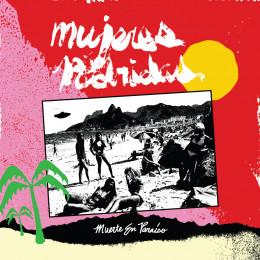 MUJERES PODRIDAS - Muerte en Paraiso LP