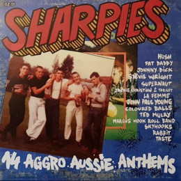 V/A - SHARPIES - 14 AGGRO AUSSIE ANTHEMS LP