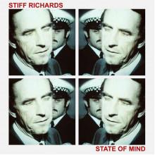 STIFF RICHARDS - State of Mind LP