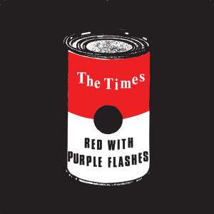 """TIMES, THE - Red with purple flashes 7"""""""