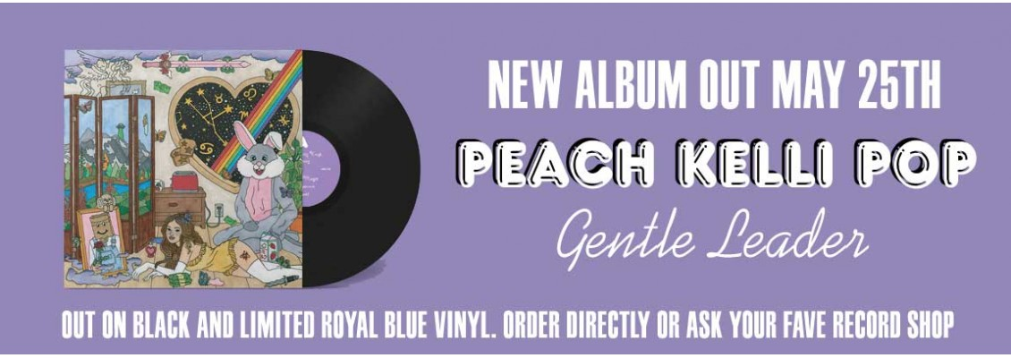 Peach Kelli Pop - Gentle Leader LP
