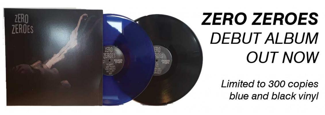Zero Zeroes - debut album