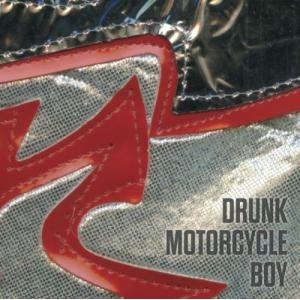 DRUNK MOTORCYCLE BOY - s/t LP