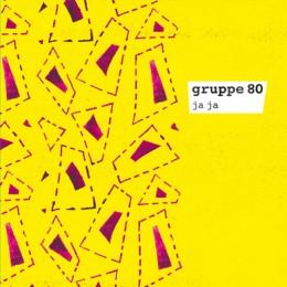 GRUPPE 80 - ja ja LP