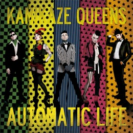KAMIKAZE QUEENS - Automatic Life LP