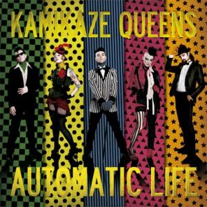 KAMIKAZE QUEENS - Automatic Life LP