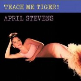 APRIL STEVENS - Teach me Tiger! LP